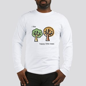 """Happy Trees"" Long Sleeve T-Shirt"