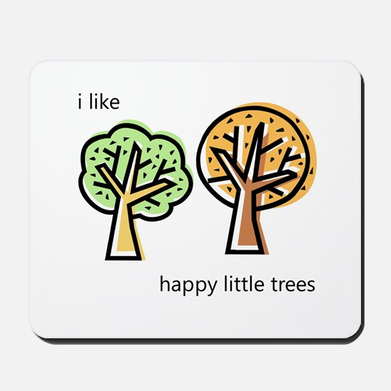"""Happy Trees"" Mousepad"