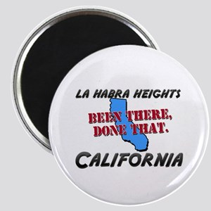 la habra heights california - been there, done tha