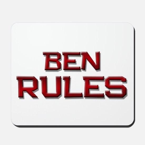 ben rules Mousepad