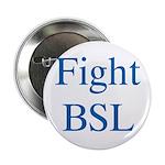 Fight BSL Button