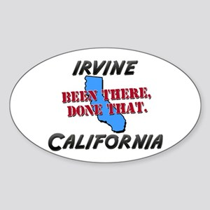 irvine california - been there, done that Sticker