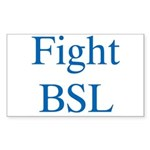 Fight BSL Rectangle Sticker