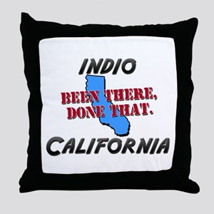 indio california - been there, done that Throw Pil