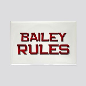 bailey rules Rectangle Magnet