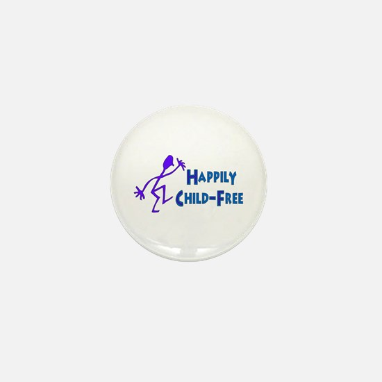 Happily Child-Free Mini Button