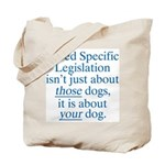 Your Dog BSL Tote Bag