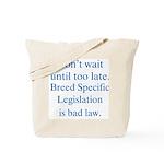 Bad Law Tote Bag