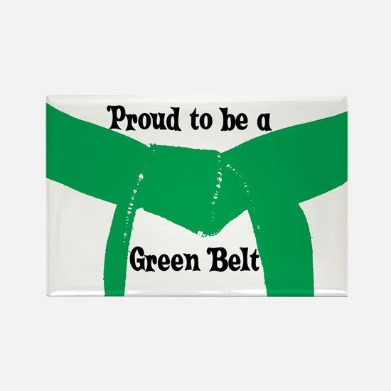 Proud to be a Green Belt Rectangle Magnet