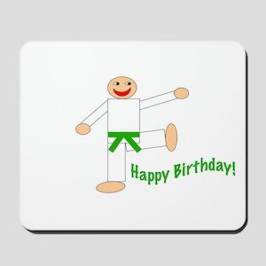 Green Belt Kicking Guy Birthday Mousepad