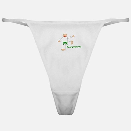 Green Belt Congratulations Classic Thong