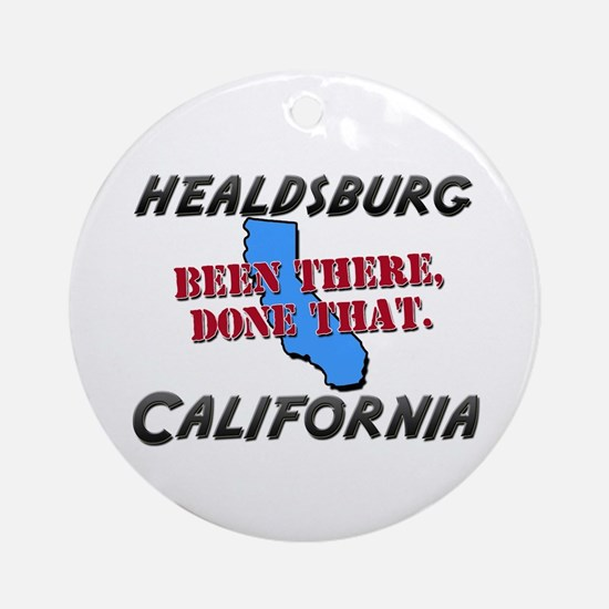 healdsburg california - been there, done that Orna