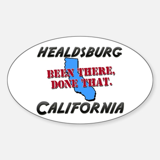 healdsburg california - been there, done that Stic