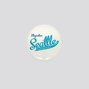 Seattle Staycation Mini Button
