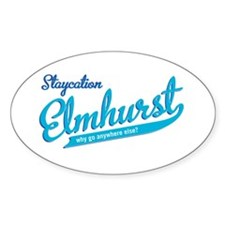 Elmhurst Staycation Oval Sticker