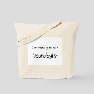 I'm training to be a Neurologist Tote Bag