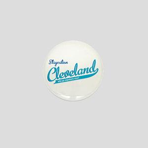 Cleveland Staycation Mini Button