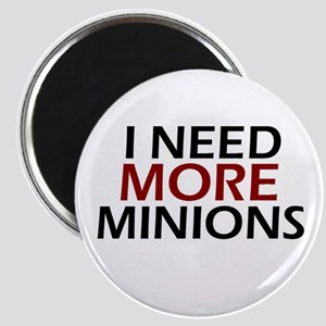 Need More Minions Magnet