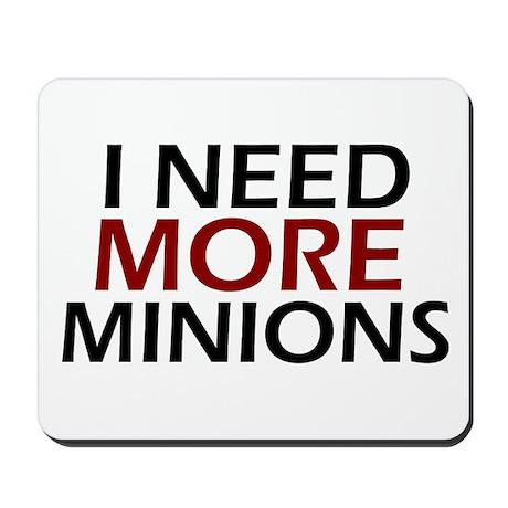 Need More Minions Mousepad