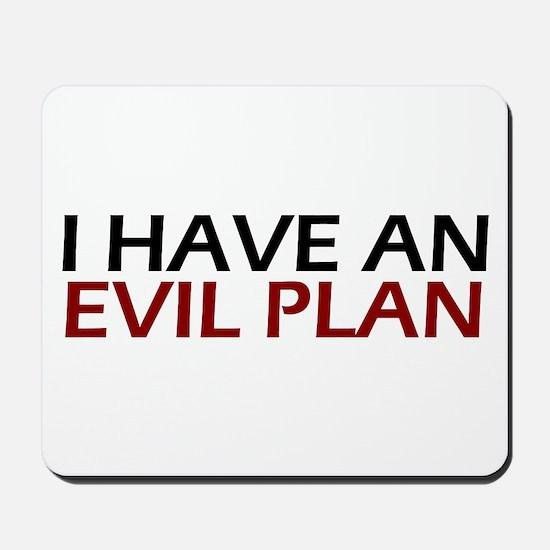 Evil Plan Mousepad