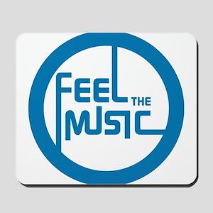 Feel the Music! Mousepad
