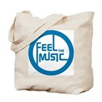 Feel the Music! Tote Bag
