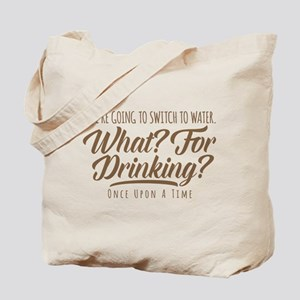 Hook Water What For Drinking Tote Bag