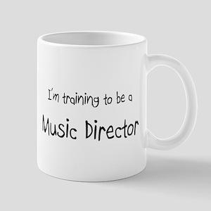 I'm training to be a Music Director Mug