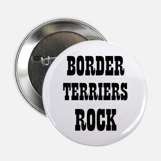 """BORDER TERRIERS ROCK 2.25"""" Button (10 pack)"""