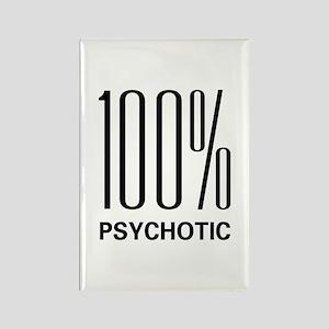 100 Percent Psychotic Rectangle Magnet