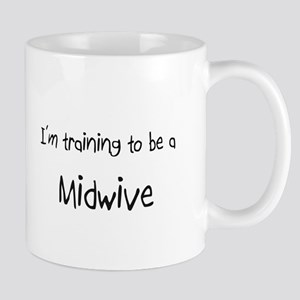 I'm training to be a Midwive Mug