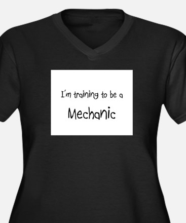 I'm training to be a Mechanic Women's Plus Size V-