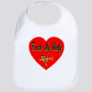 Touch My Body Bib
