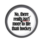More to life, hockey Wall Clock