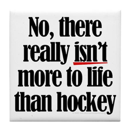 More to life, hockey Tile Coaster