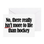 More to life, hockey Greeting Cards (Pk of 10)