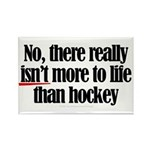 More to life, hockey Rectangle Magnet (100 pack)