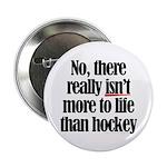 More to life, hockey 2.25