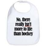 More to life, hockey Bib