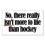 More to life, hockey Rectangle Sticker