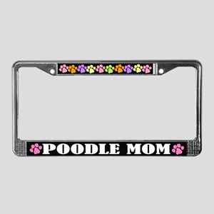 Cute Poodle Mom License Frame