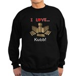 I Love Kubb Sweatshirt (dark)