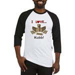 I Love Kubb Baseball Tee