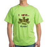 I Love Kubb Green T-Shirt