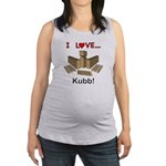 I Love Kubb Maternity Tank Top
