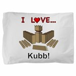I Love Kubb Pillow Sham