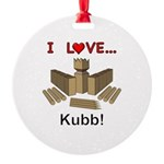 I Love Kubb Round Ornament