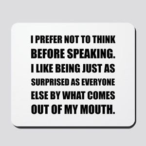 Think Before Speaking Surprise Mousepad