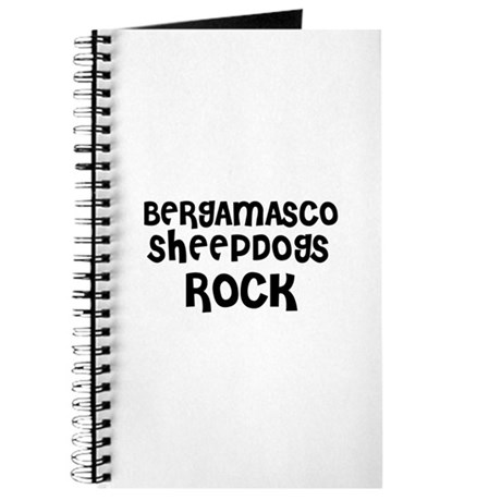 BERGAMASCO SHEEPDOGS ROCK Journal