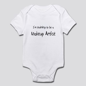 I'm training to be a Makeup Artist Infant Bodysuit